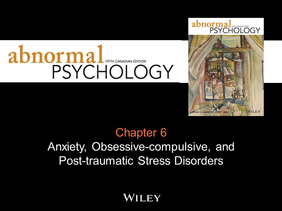 Anxiety, Obsessive-compulsive, and Post-traumatic Stress Disorders