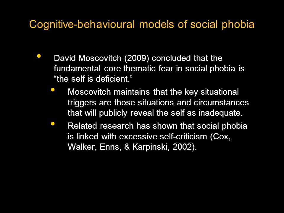 Cognitive-behavioural models of social phobia