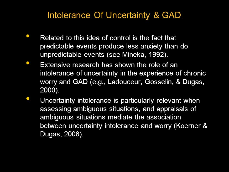 Intolerance Of Uncertainty & GAD