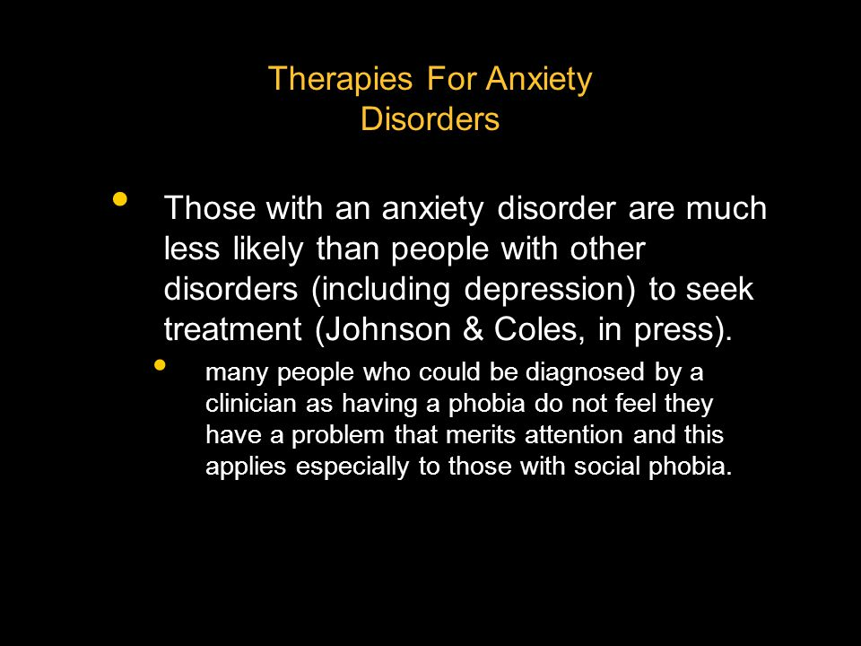 Therapies For Anxiety Disorders