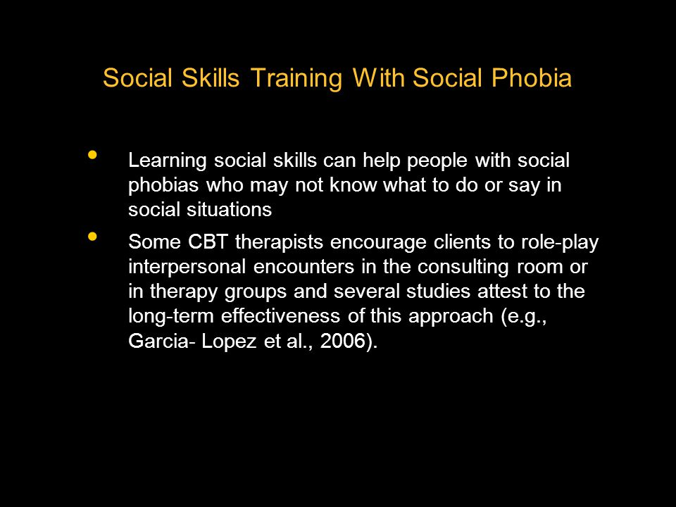 Social Skills Training With Social Phobia