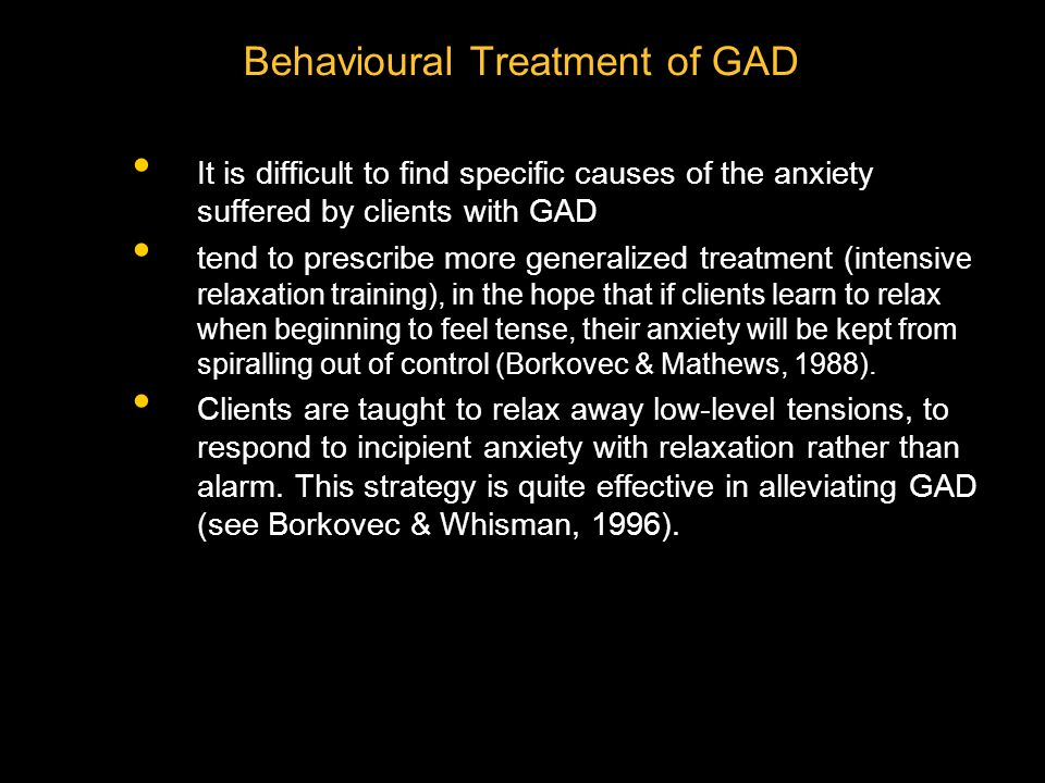 Behavioural Treatment of GAD
