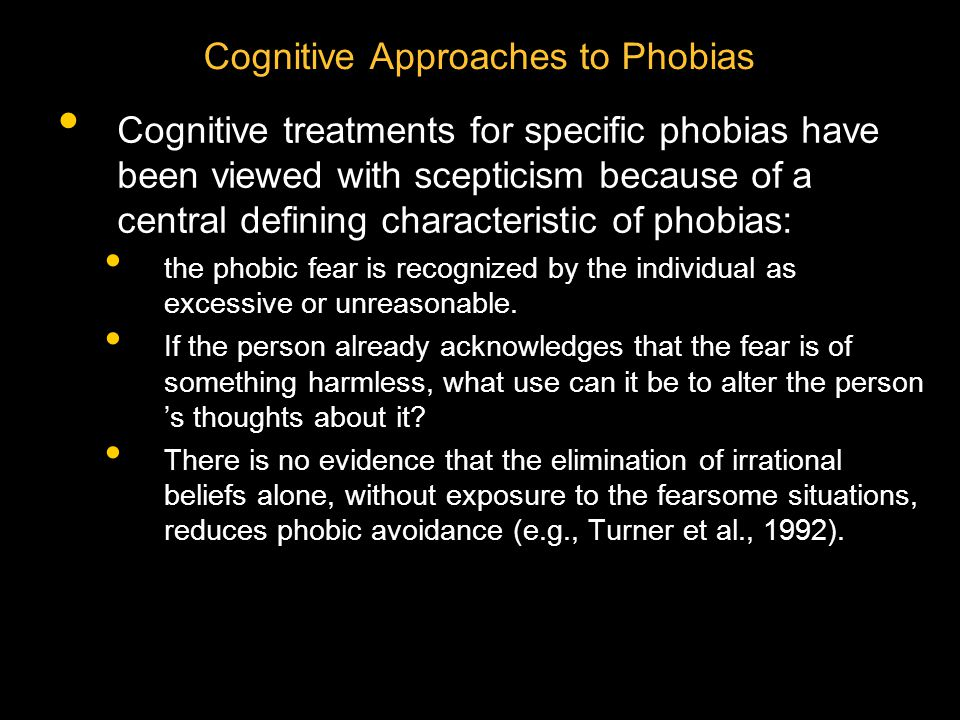 Cognitive Approaches to Phobias