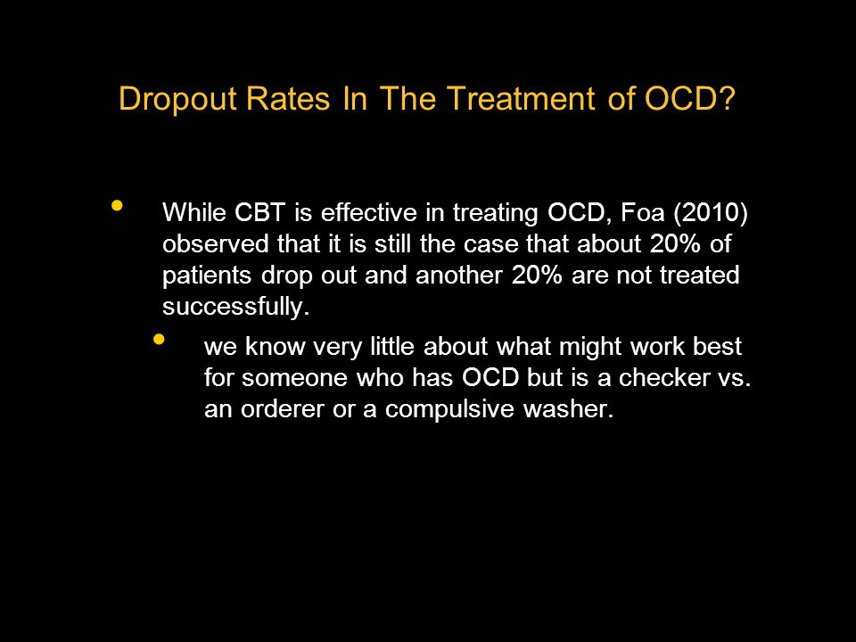 Dropout Rates In The Treatment of OCD