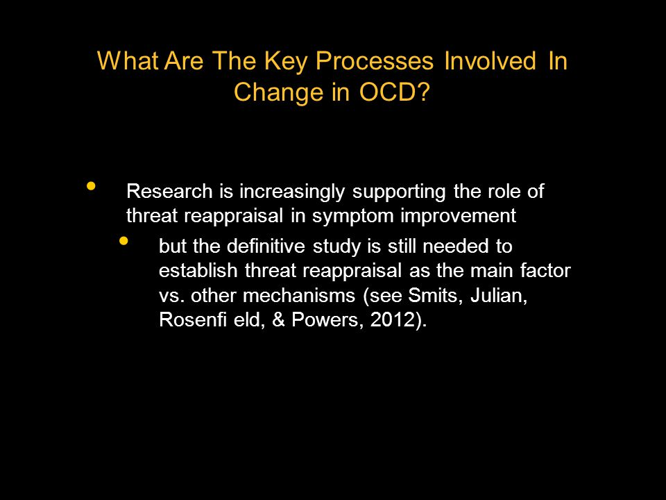 What Are The Key Processes Involved In Change in OCD