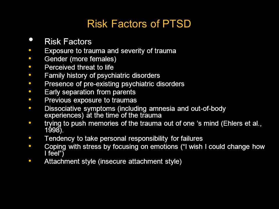 Risk Factors of PTSD Risk Factors