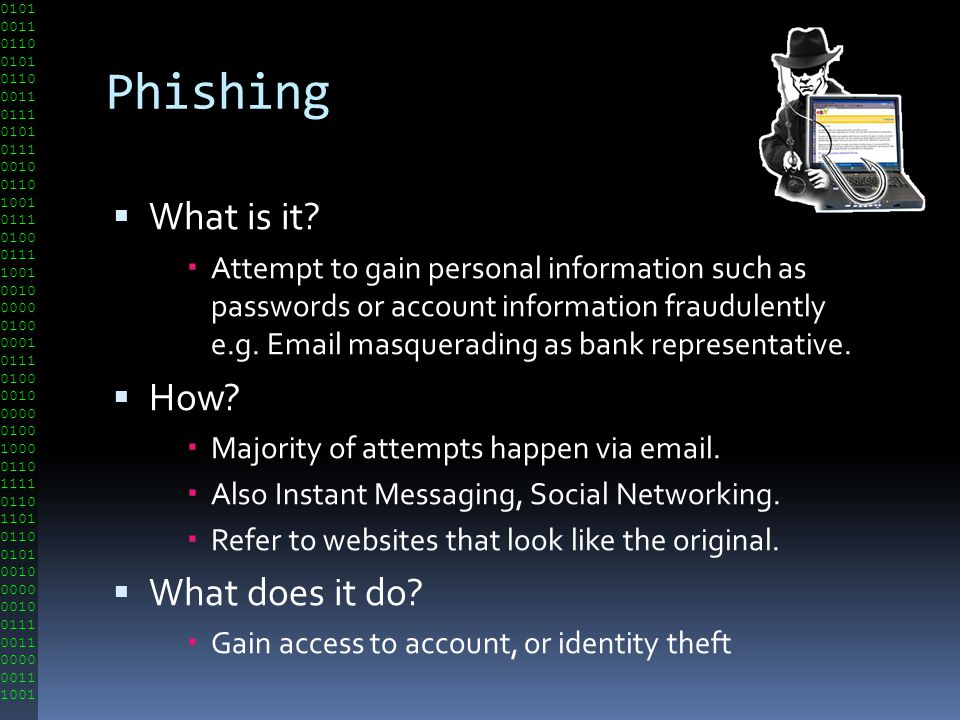 Phishing What is it How What does it do