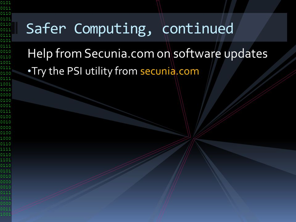 Safer Computing, continued