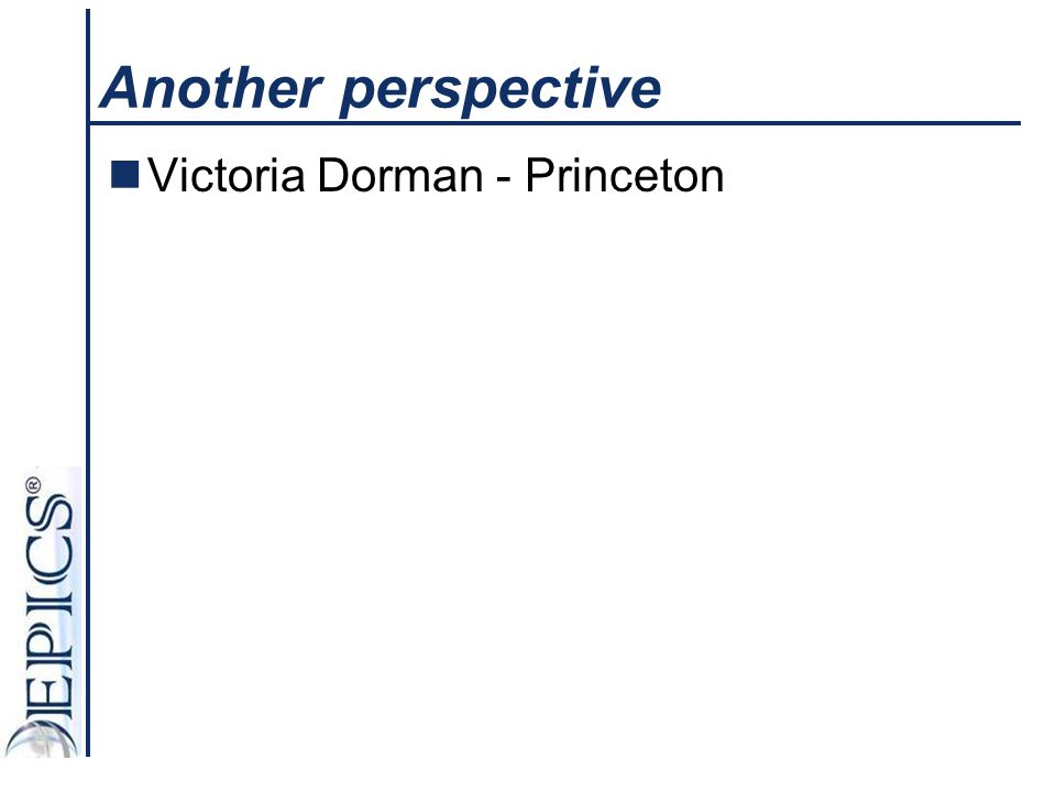 Another perspective Victoria Dorman - Princeton