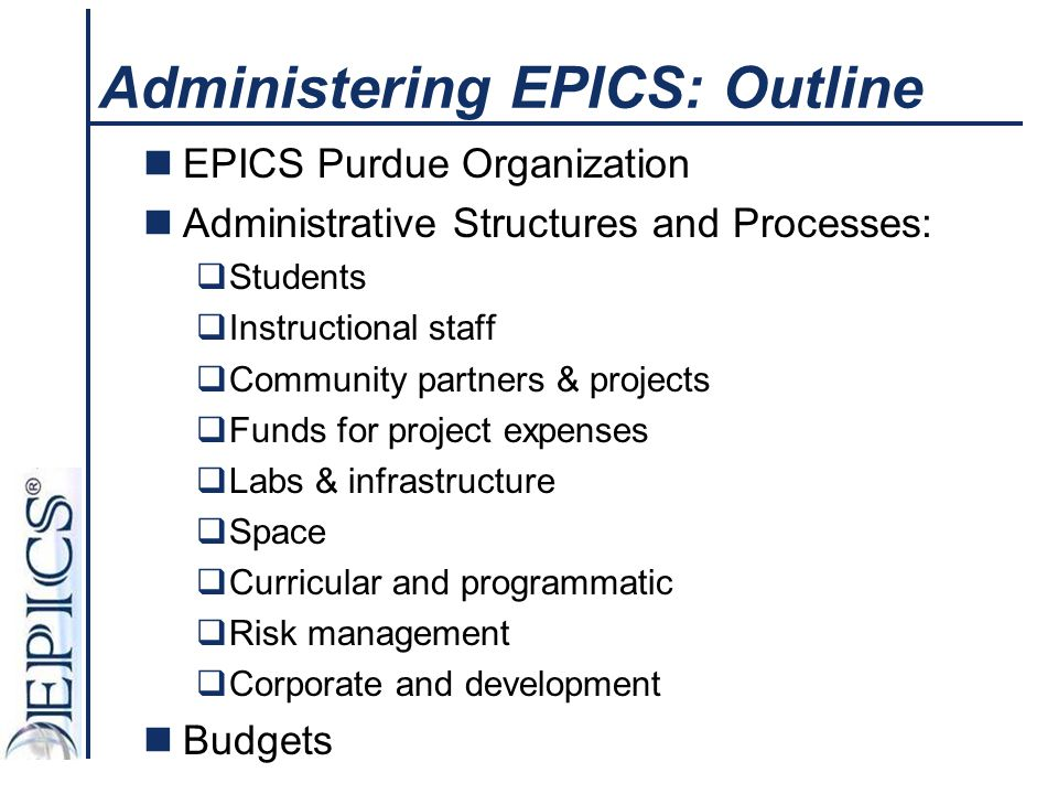 Administering EPICS: Outline