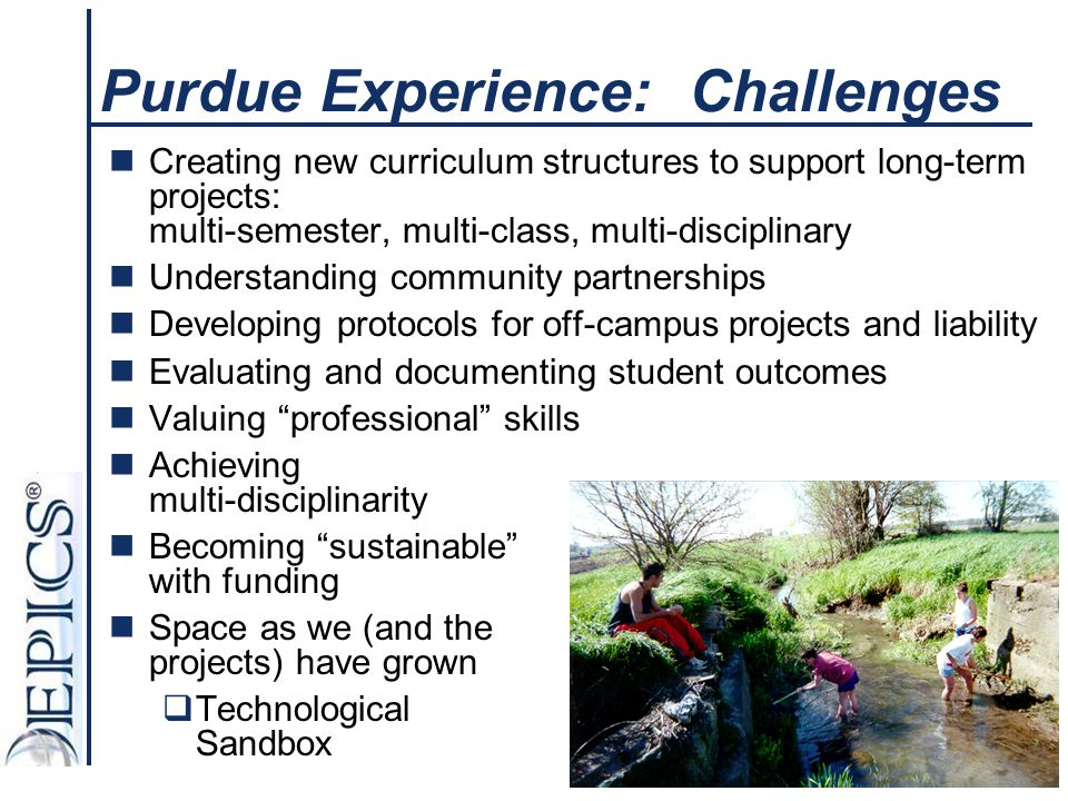 Purdue Experience: Challenges