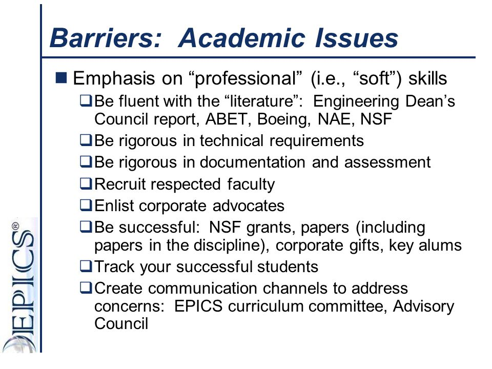 Barriers: Academic Issues