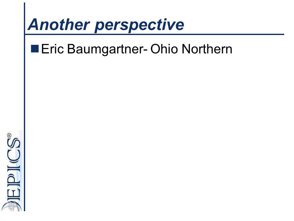 Another perspective Eric Baumgartner- Ohio Northern