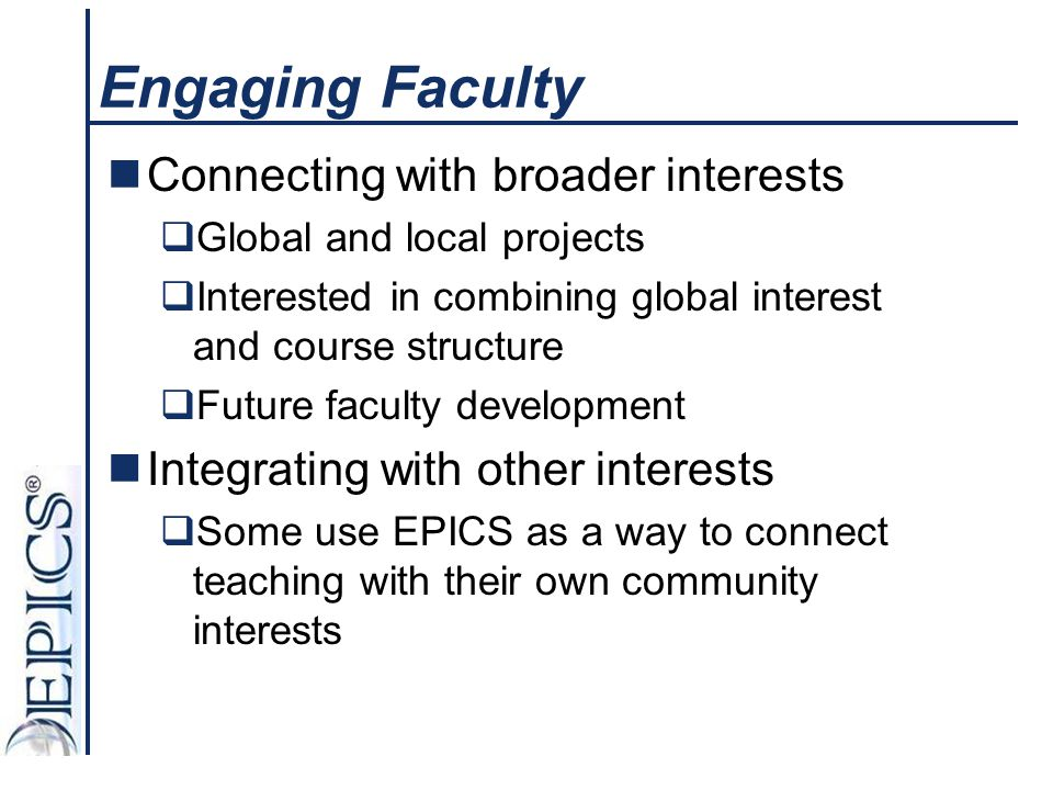 Engaging Faculty Connecting with broader interests