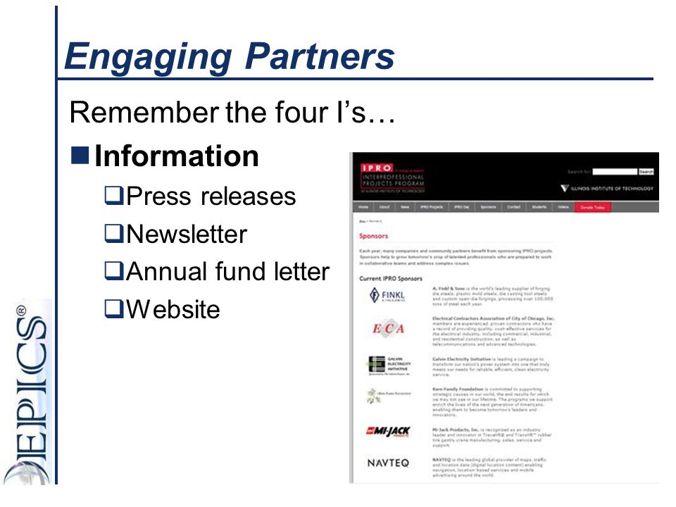Engaging Partners Remember the four I's… Information Press releases