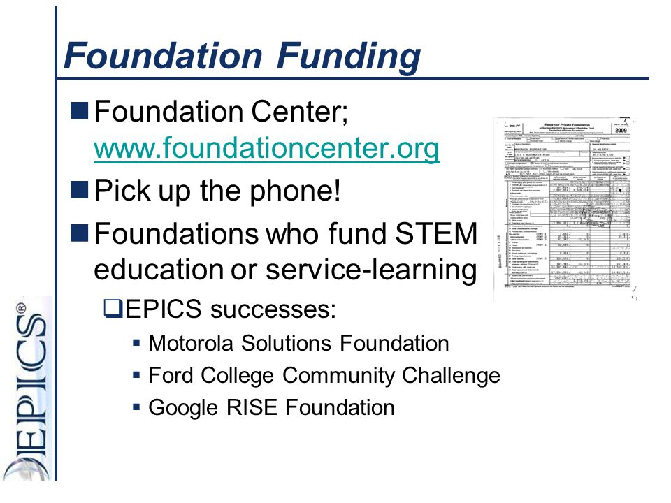 Foundation Funding Foundation Center; www.foundationcenter.org