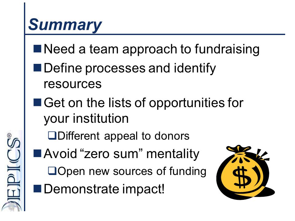 Summary Need a team approach to fundraising