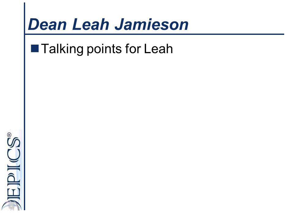 Dean Leah Jamieson Talking points for Leah