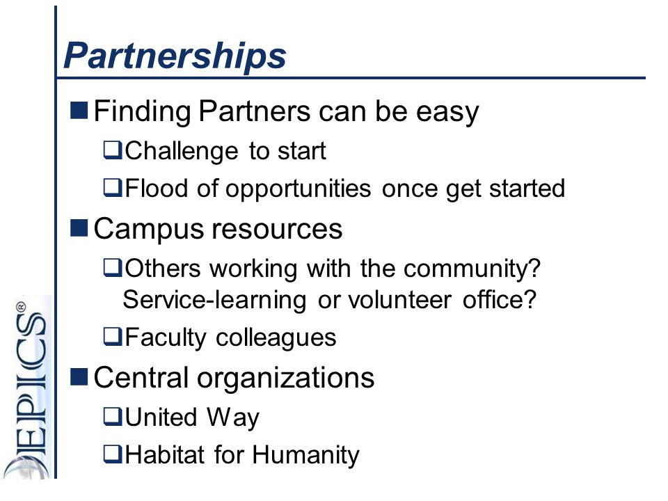 Partnerships Finding Partners can be easy Campus resources