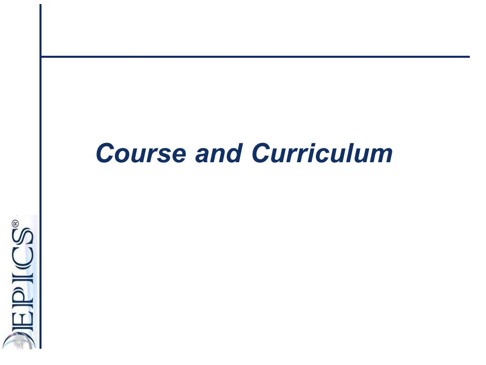 Course and Curriculum