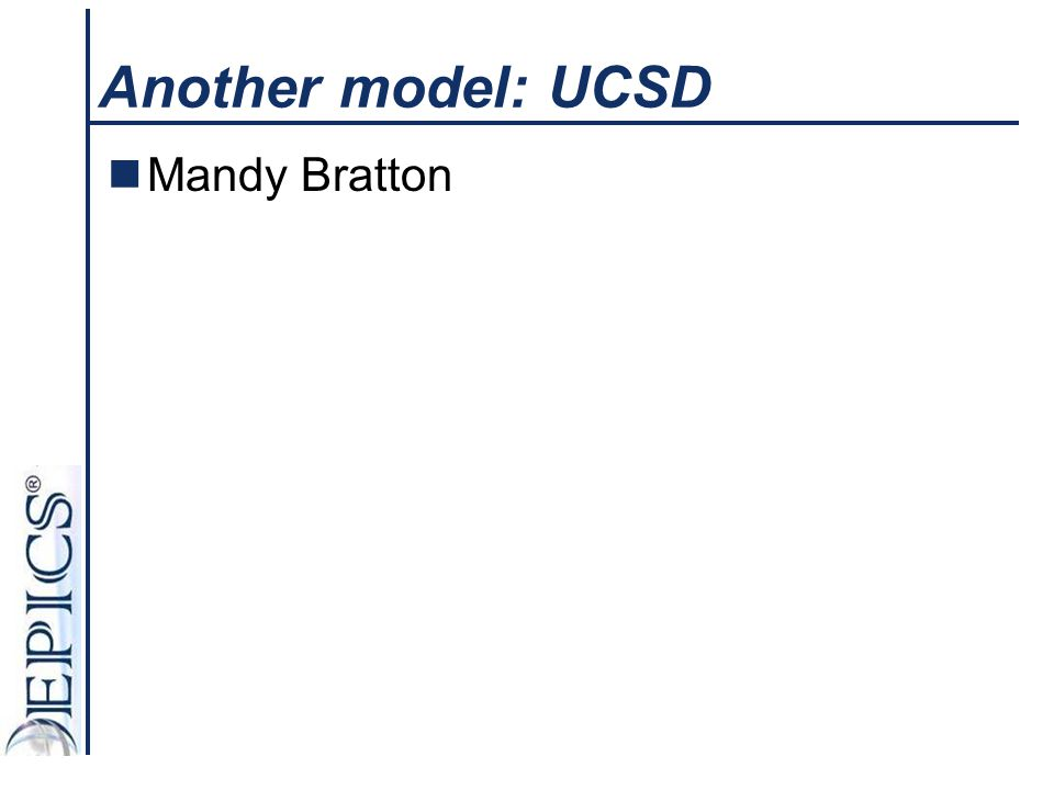 Another model: UCSD Mandy Bratton