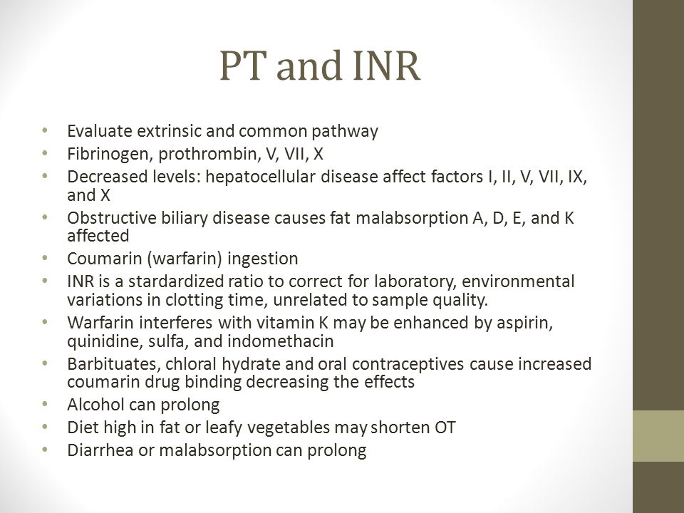 PT and INR Evaluate extrinsic and common pathway