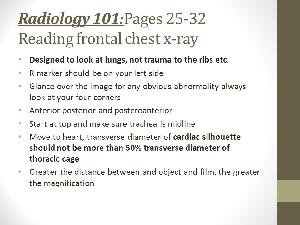 Radiology 101:Pages 25-32 Reading frontal chest x-ray