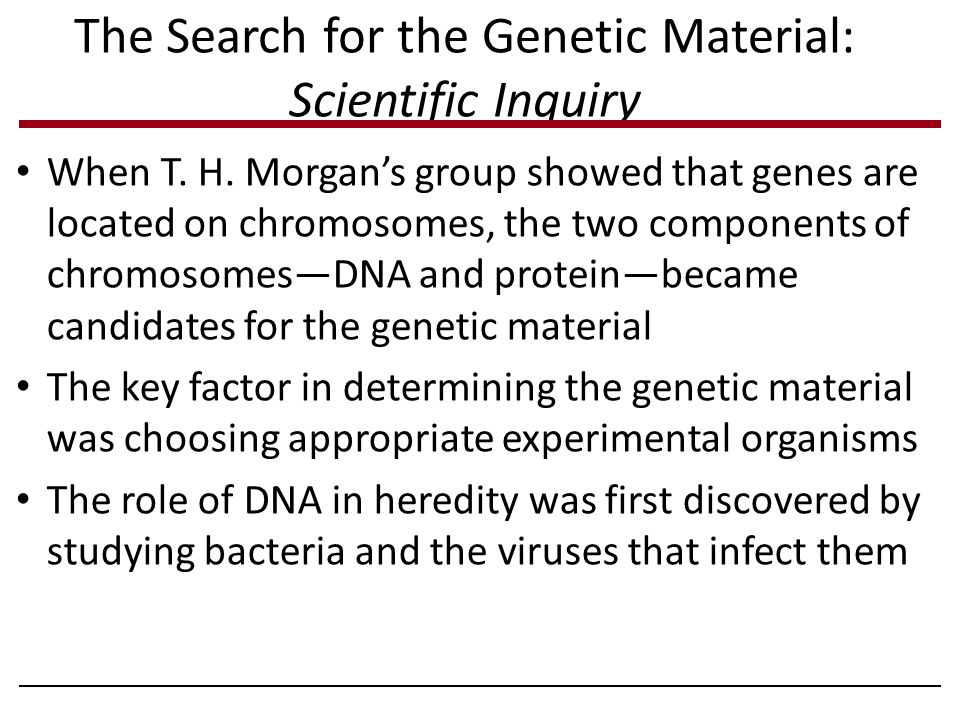The Search for the Genetic Material: Scientific Inquiry