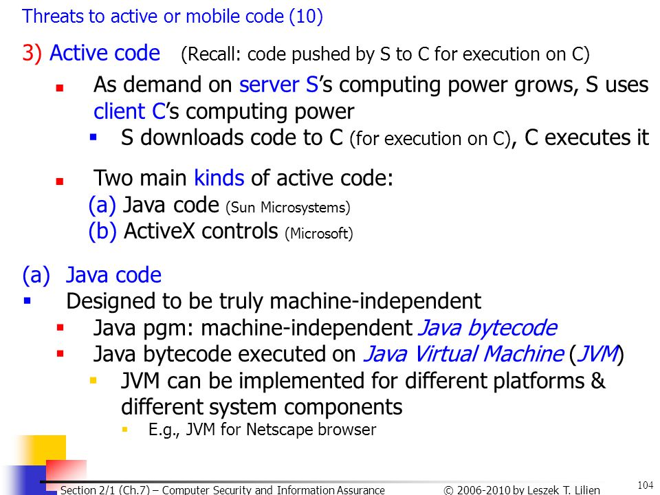 3) Active code (Recall: code pushed by S to C for execution on C)