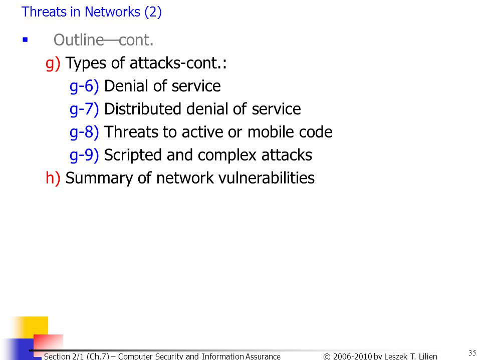 g) Types of attacks-cont.: g-6) Denial of service