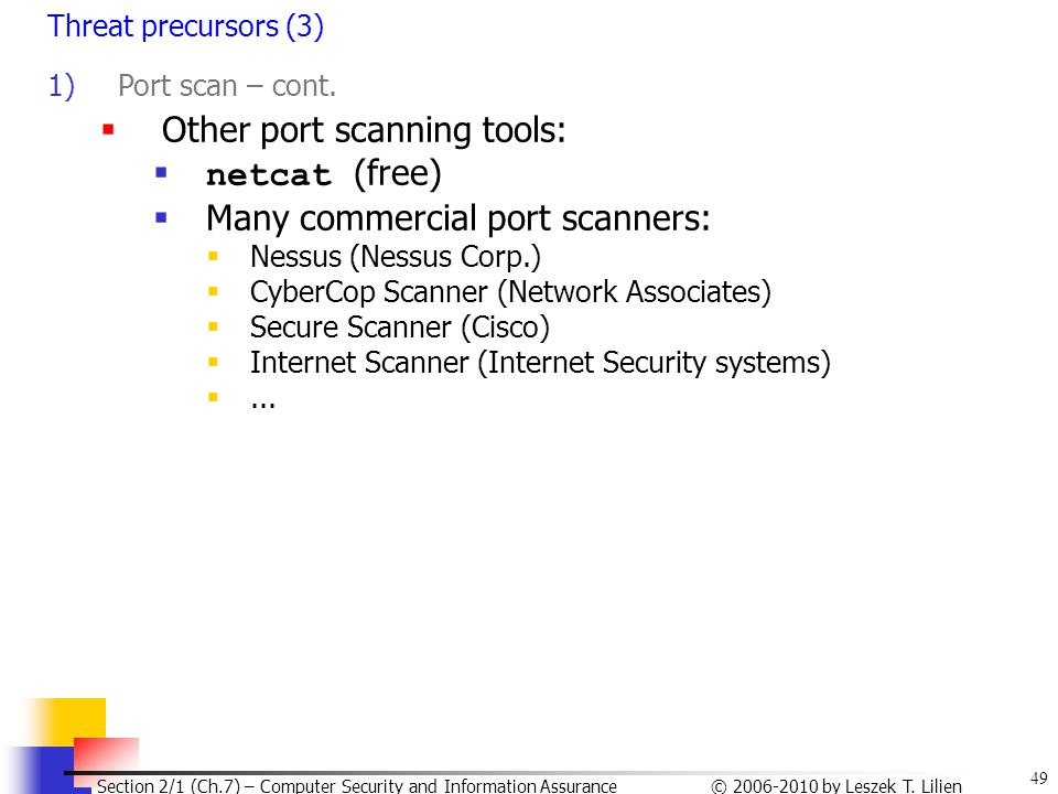 Other port scanning tools: netcat (free)