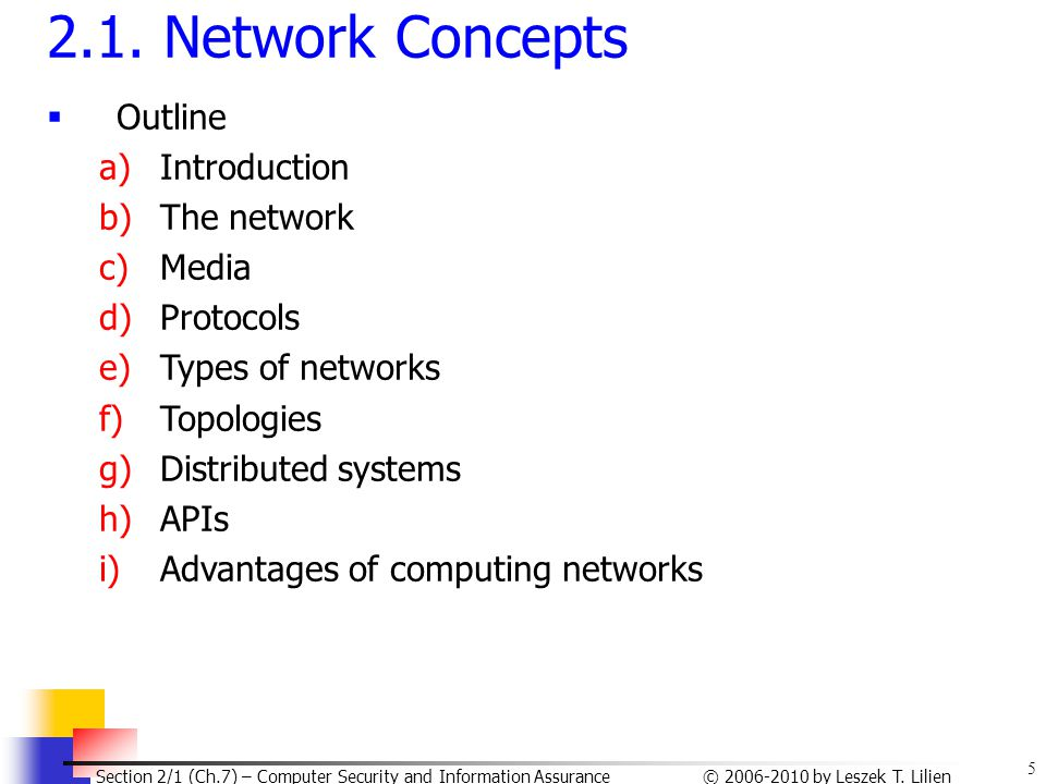2.1. Network Concepts Outline Introduction The network Media Protocols