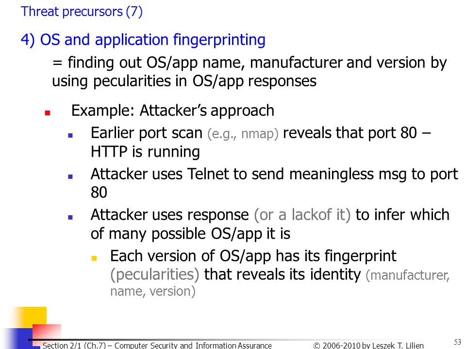 4) OS and application fingerprinting