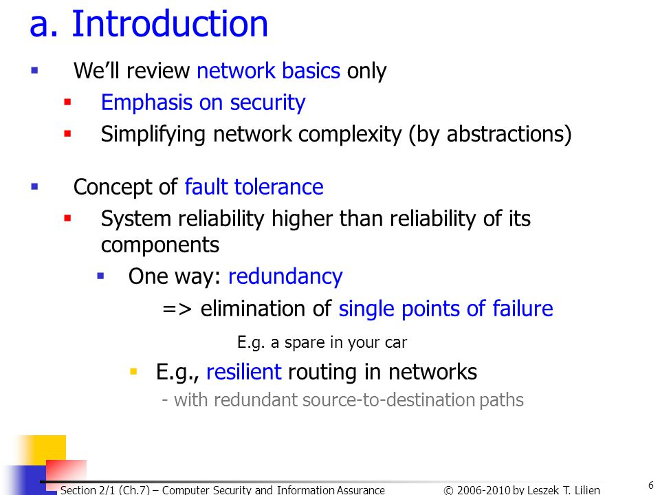 a. Introduction We'll review network basics only Emphasis on security