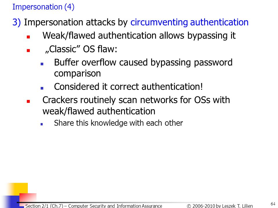 3) Impersonation attacks by circumventing authentication
