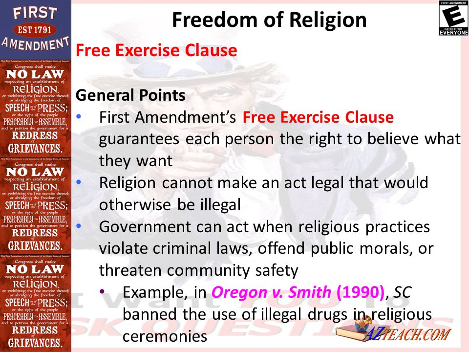 Freedom of Religion Free Exercise Clause General Points