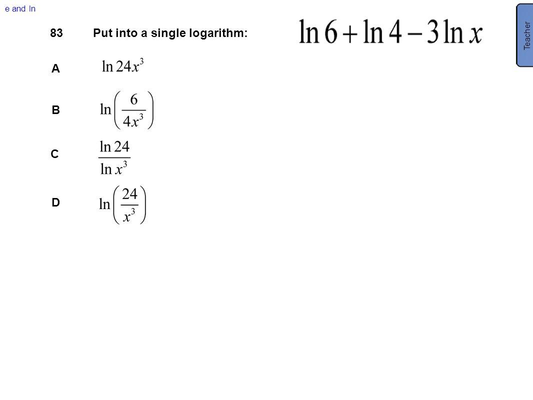Put into a single logarithm: