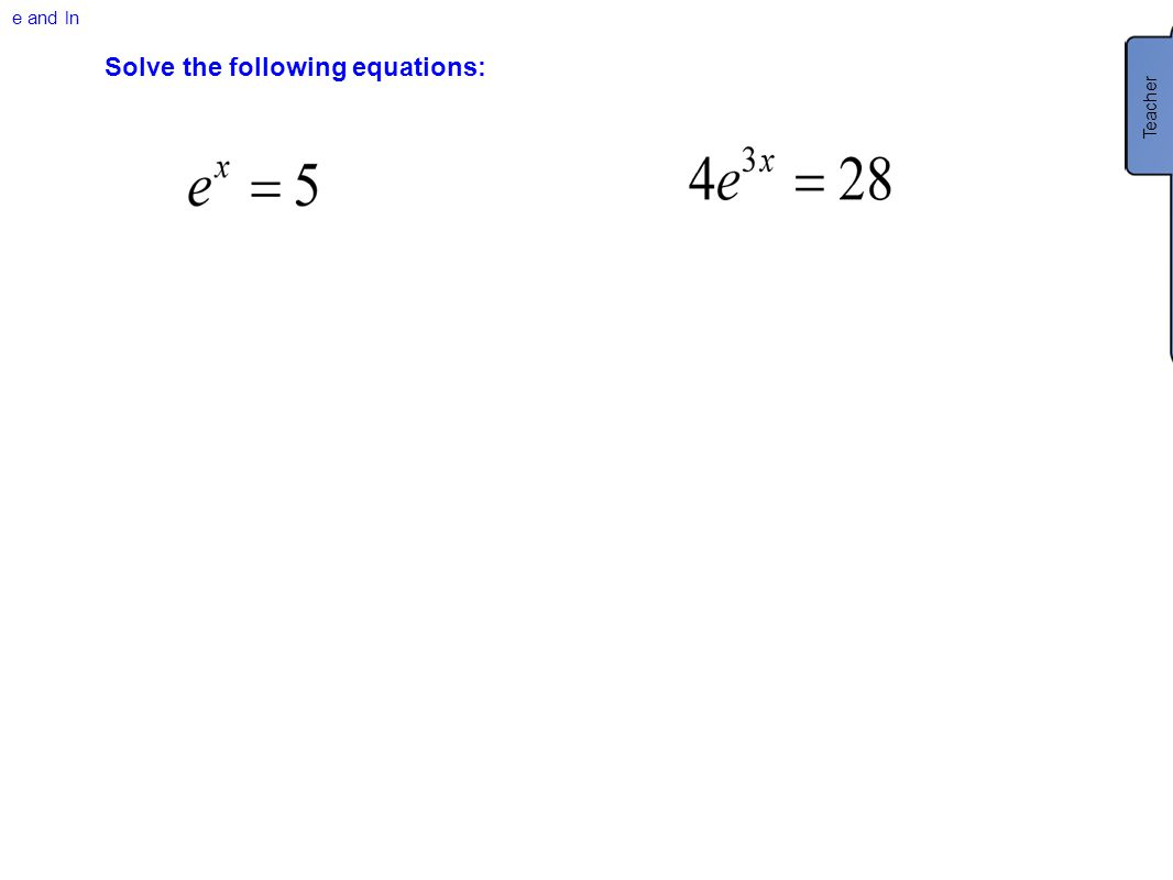 Solve the following equations: