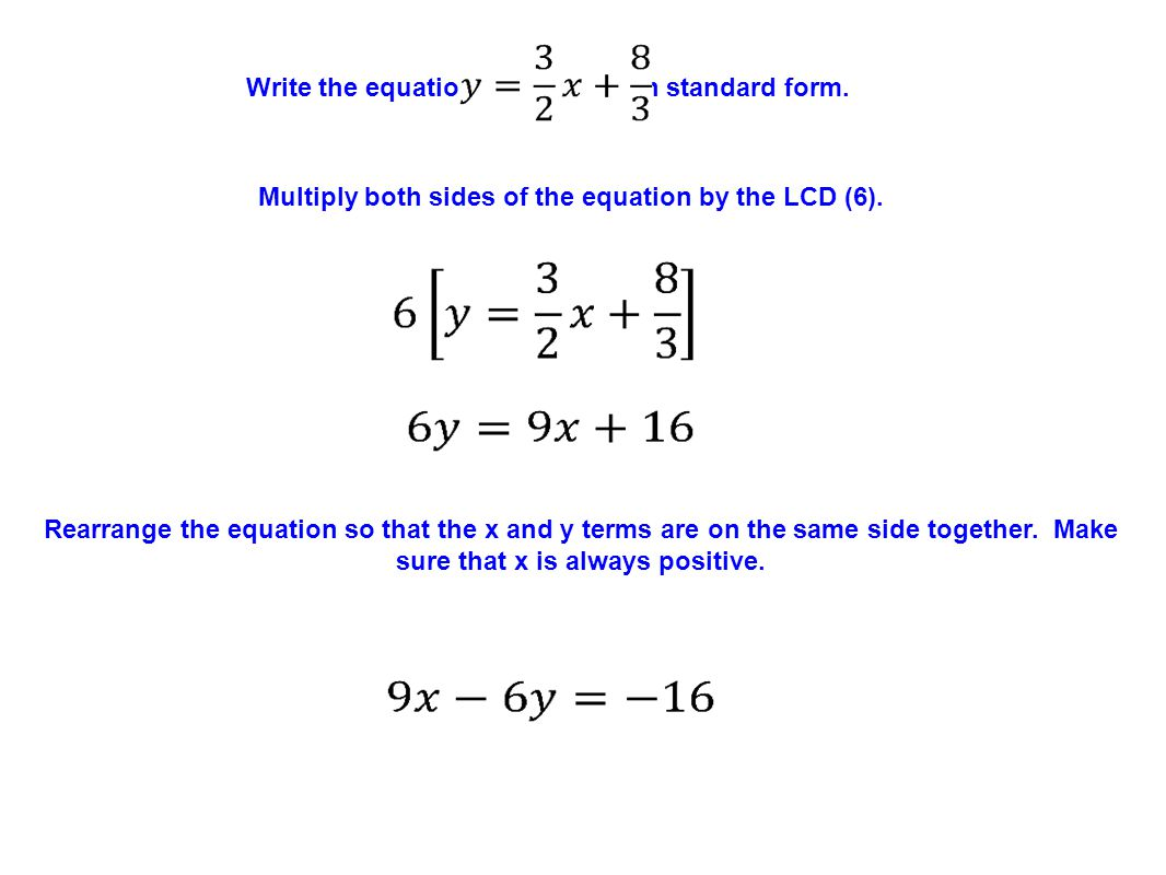 Write the equation in standard form.