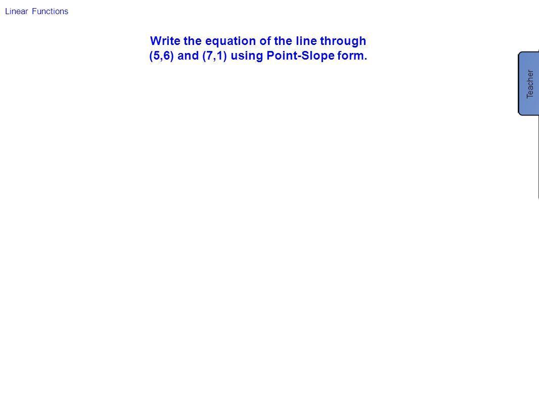 Write the equation of the line through