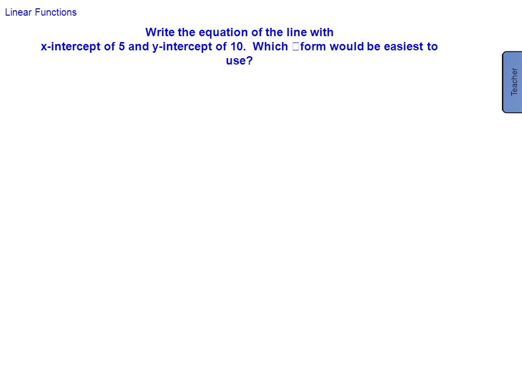 Write the equation of the line with