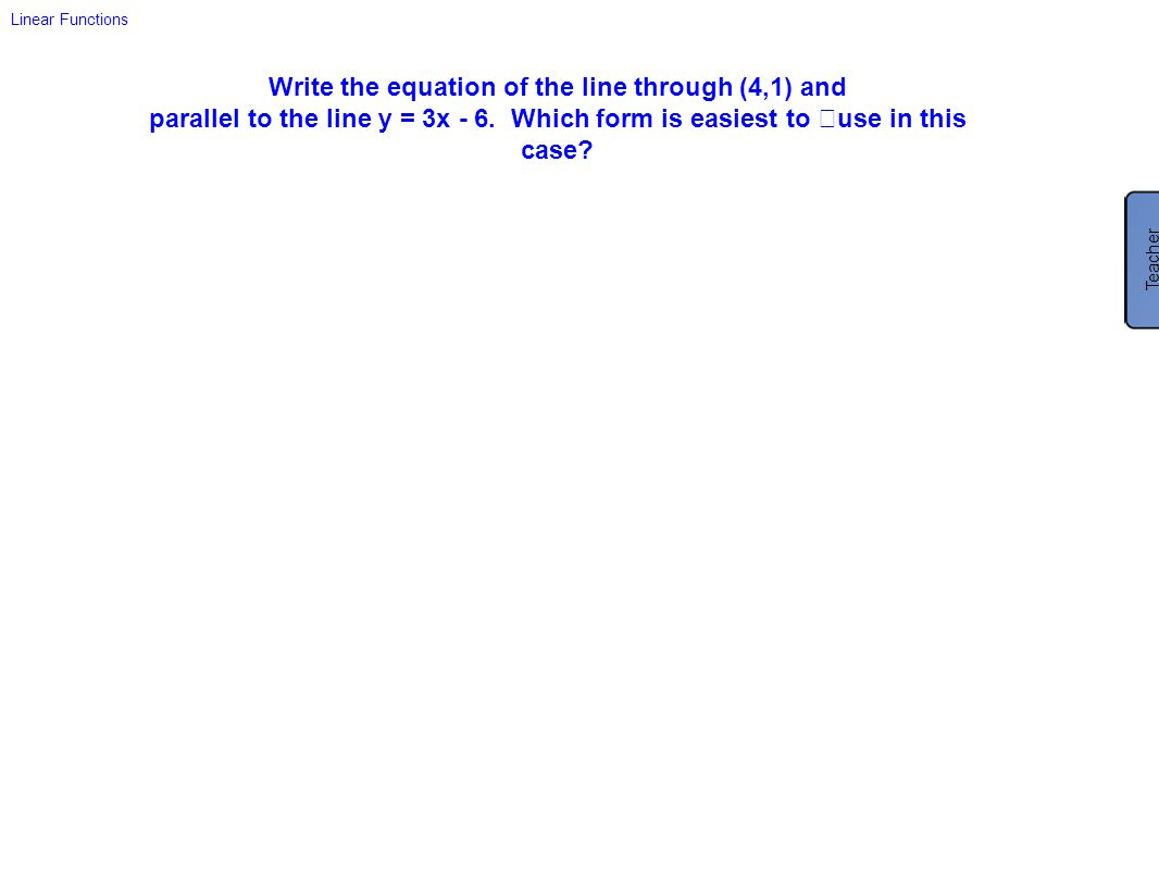 Write the equation of the line through (4,1) and