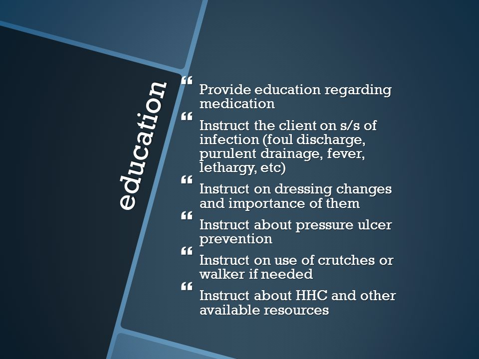 education Provide education regarding medication
