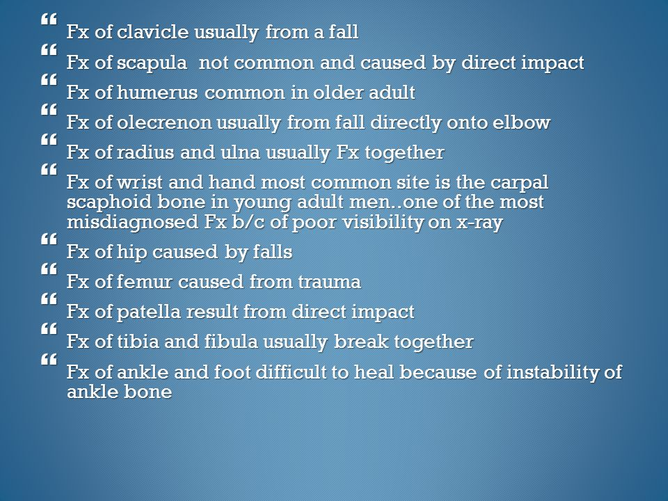 Fx of clavicle usually from a fall
