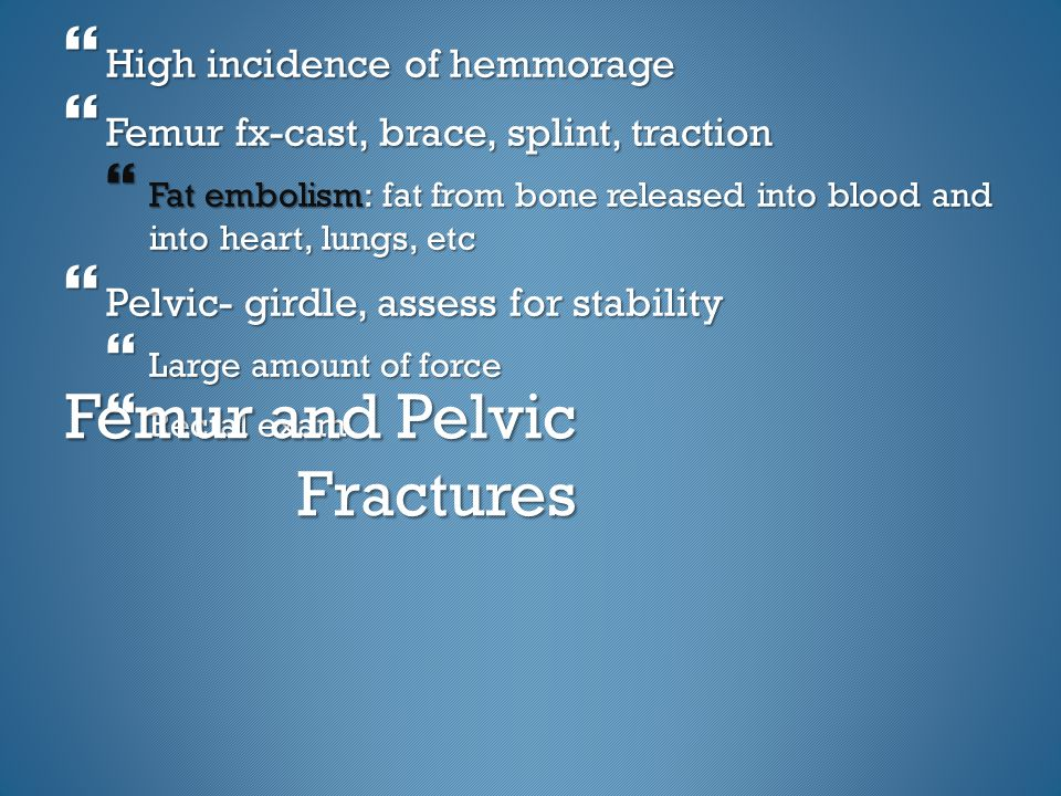 Femur and Pelvic Fractures
