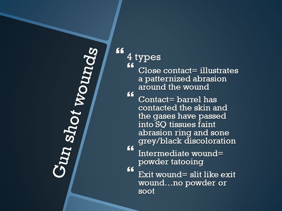 4 types Close contact= illustrates a patternized abrasion around the wound.