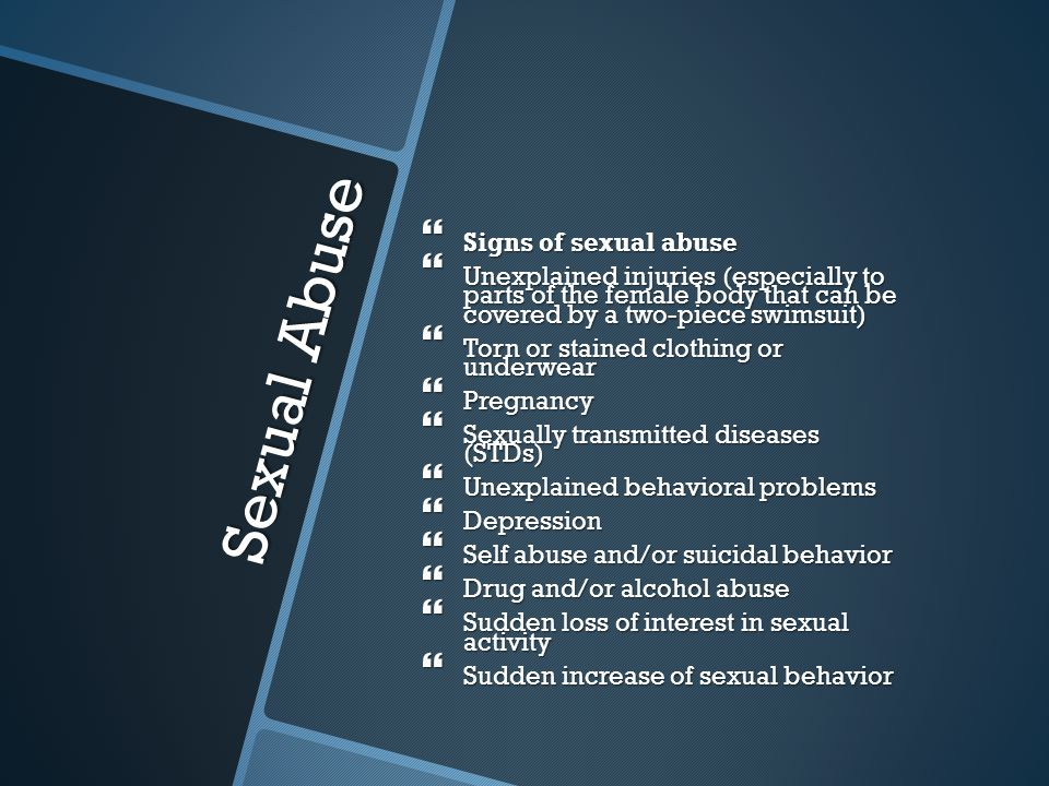 Sexual Abuse Signs of sexual abuse