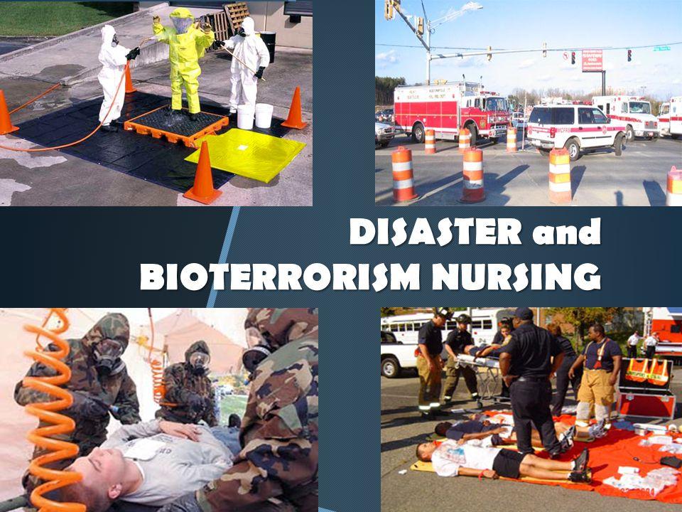 DISASTER and BIOTERRORISM NURSING