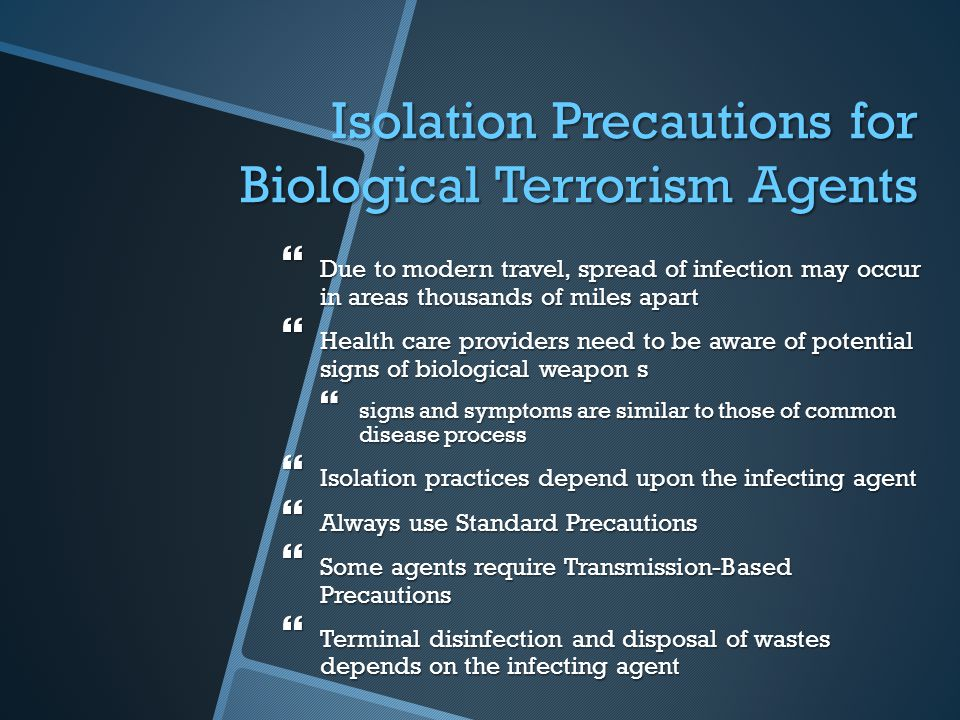 Isolation Precautions for Biological Terrorism Agents