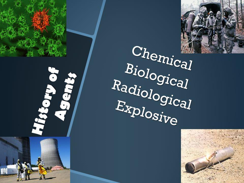 Chemical Biological Radiological Explosive
